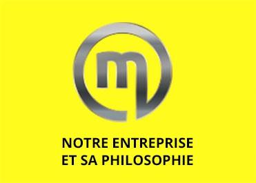 Notre entreprise et sa philosophie
